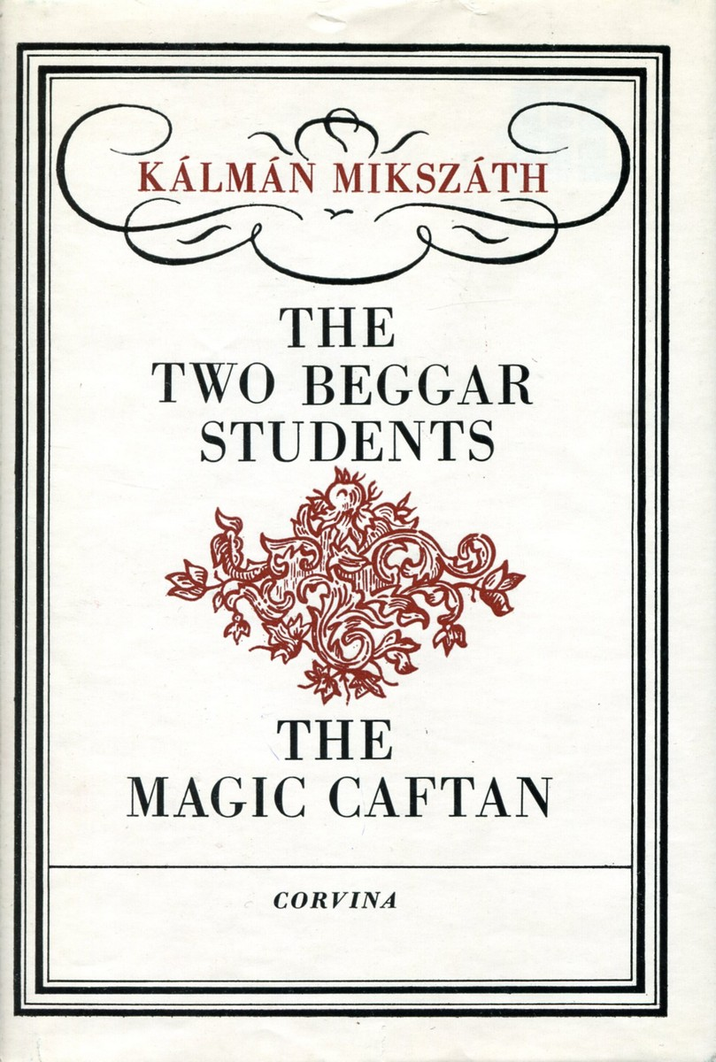 цена Kalman Mikszath The Two Beggar Students. The Magic Caftan онлайн в 2017 году