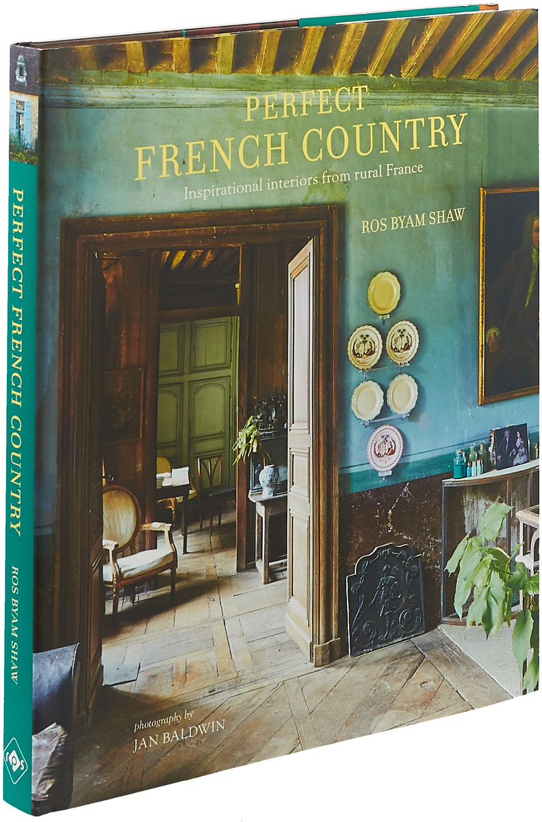 Perfect French Country: Inspirational interiors from Rural France perfect french country inspirational interiors from rural france