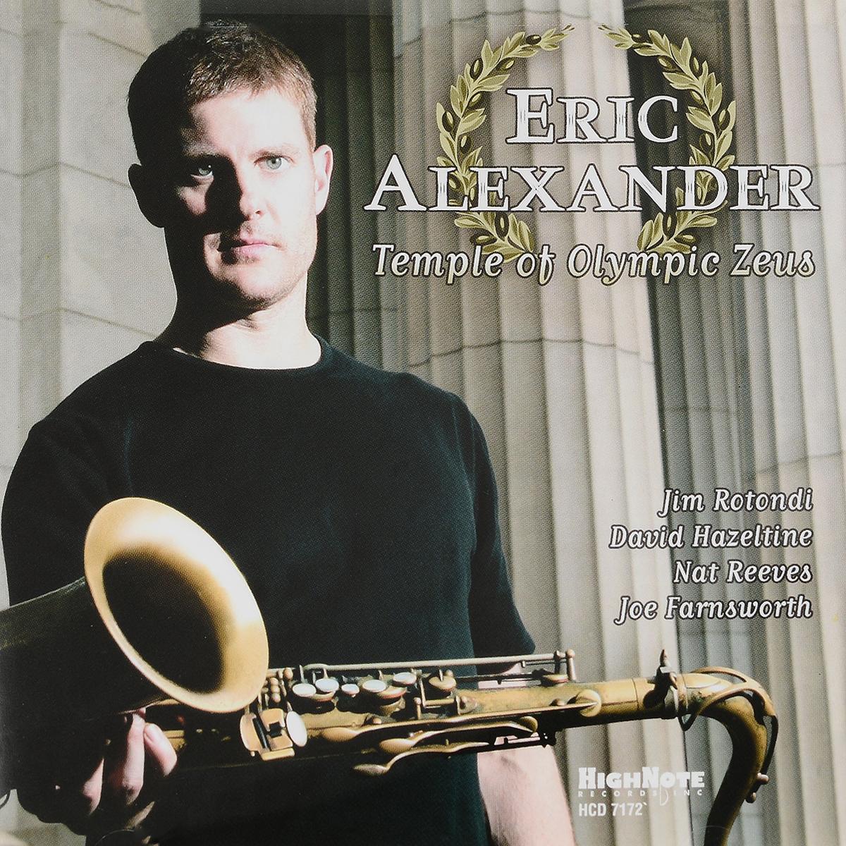 Эрик Александр Eric Alexander. Temple Of Olympic Zeus (CD) eric justin lim cronus versus zeus