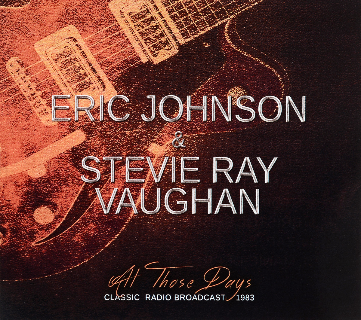 Эрик Джонсон,Стиви Рэй Воэн Eric Johnson & Stevie Ray Vaughan - All Those Days (CD) эрик рэй изучаем xml