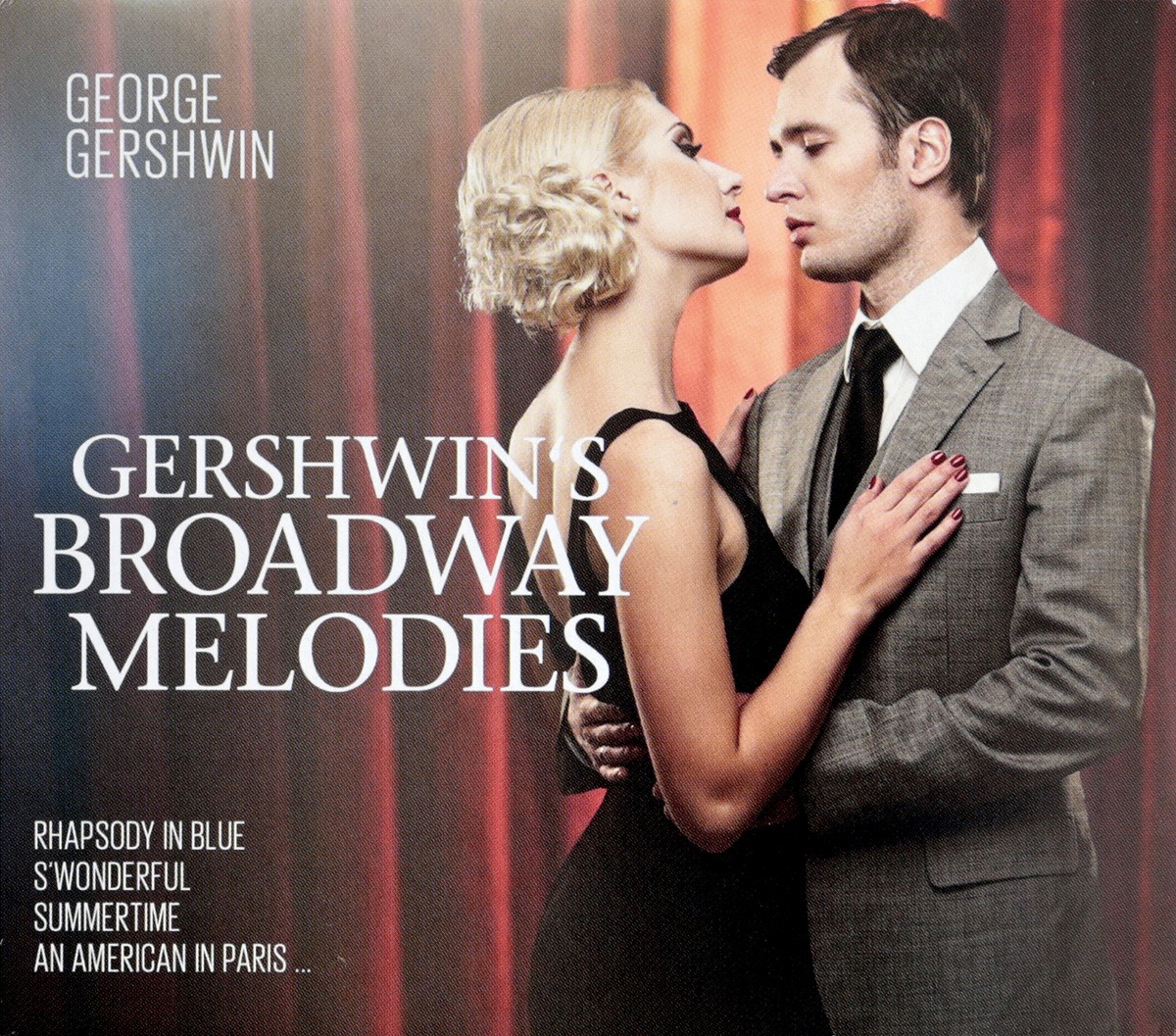 Джордж Гершвин George Gershwin. Gershwin's Broadway Melodies (2 CD) george gershwin gershwin on air 2cd