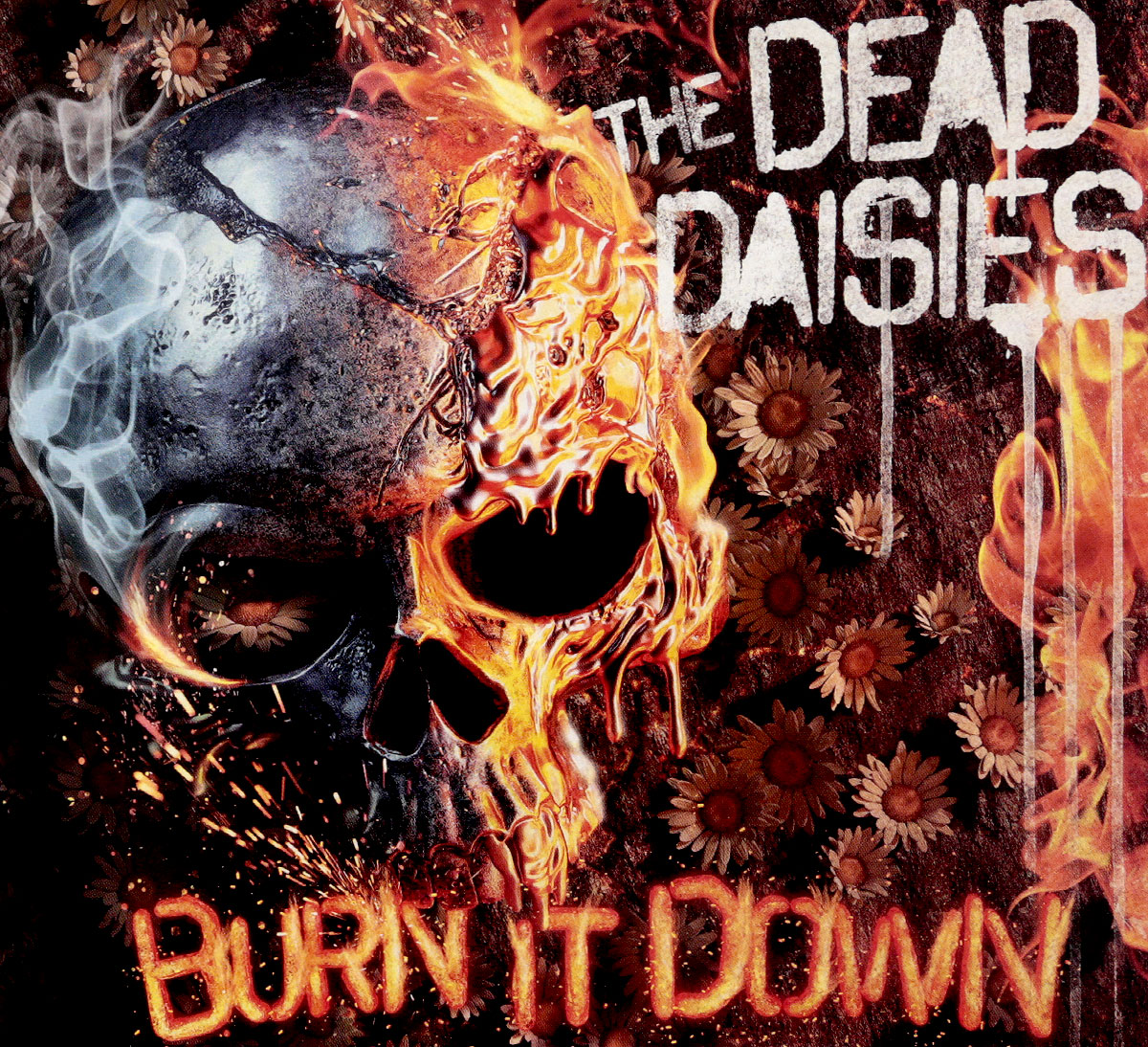 Dead Daisies Dead Daisies. Burn It Down