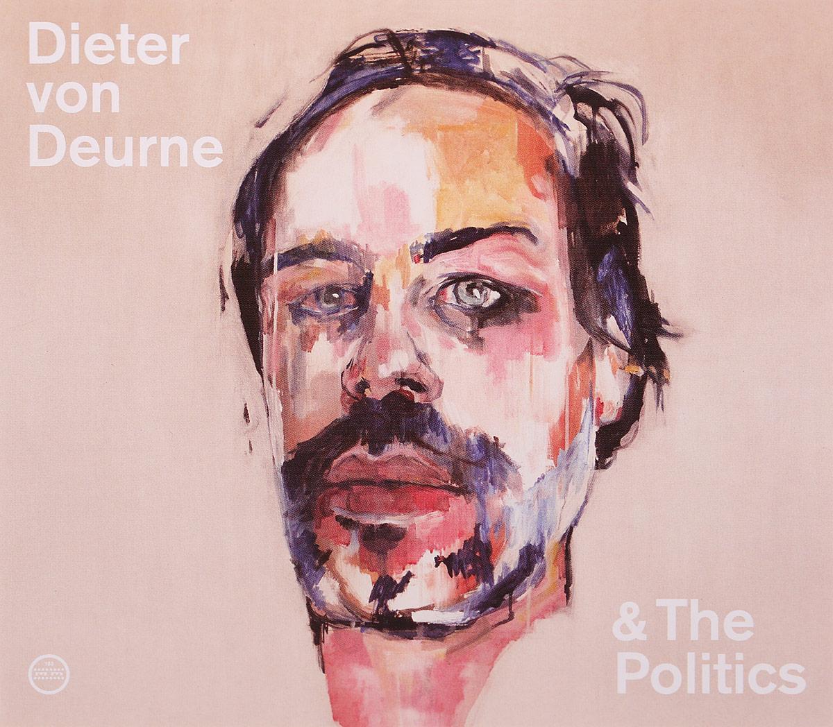 Dieter Von Deurne And The Politics Dieter Von Deurne And The Politics. Dieter Von Deurne And The Politics цены