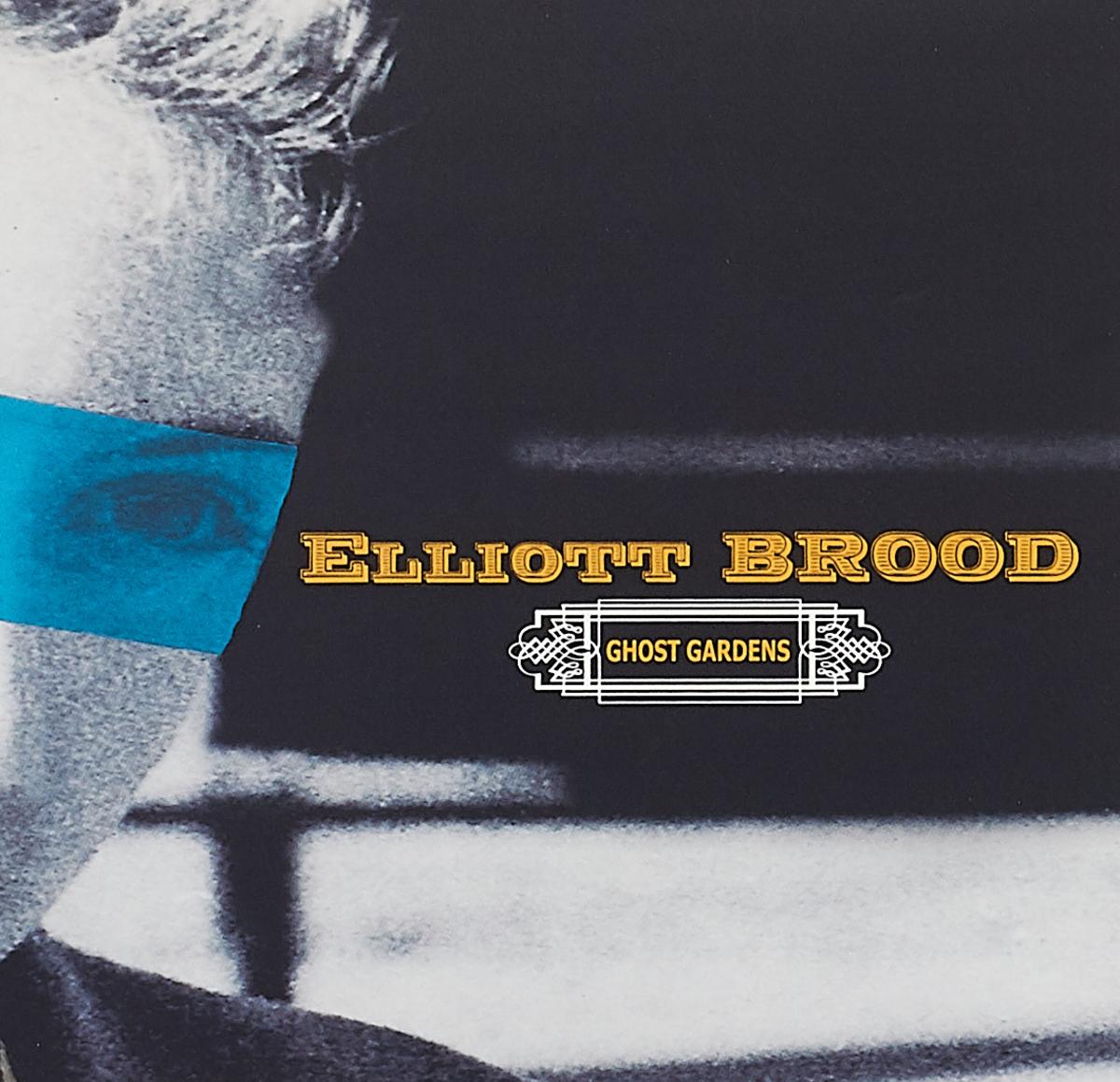 Elliott Brood Elliott Brood. Ghost Gardens evelyn elliott feather fall