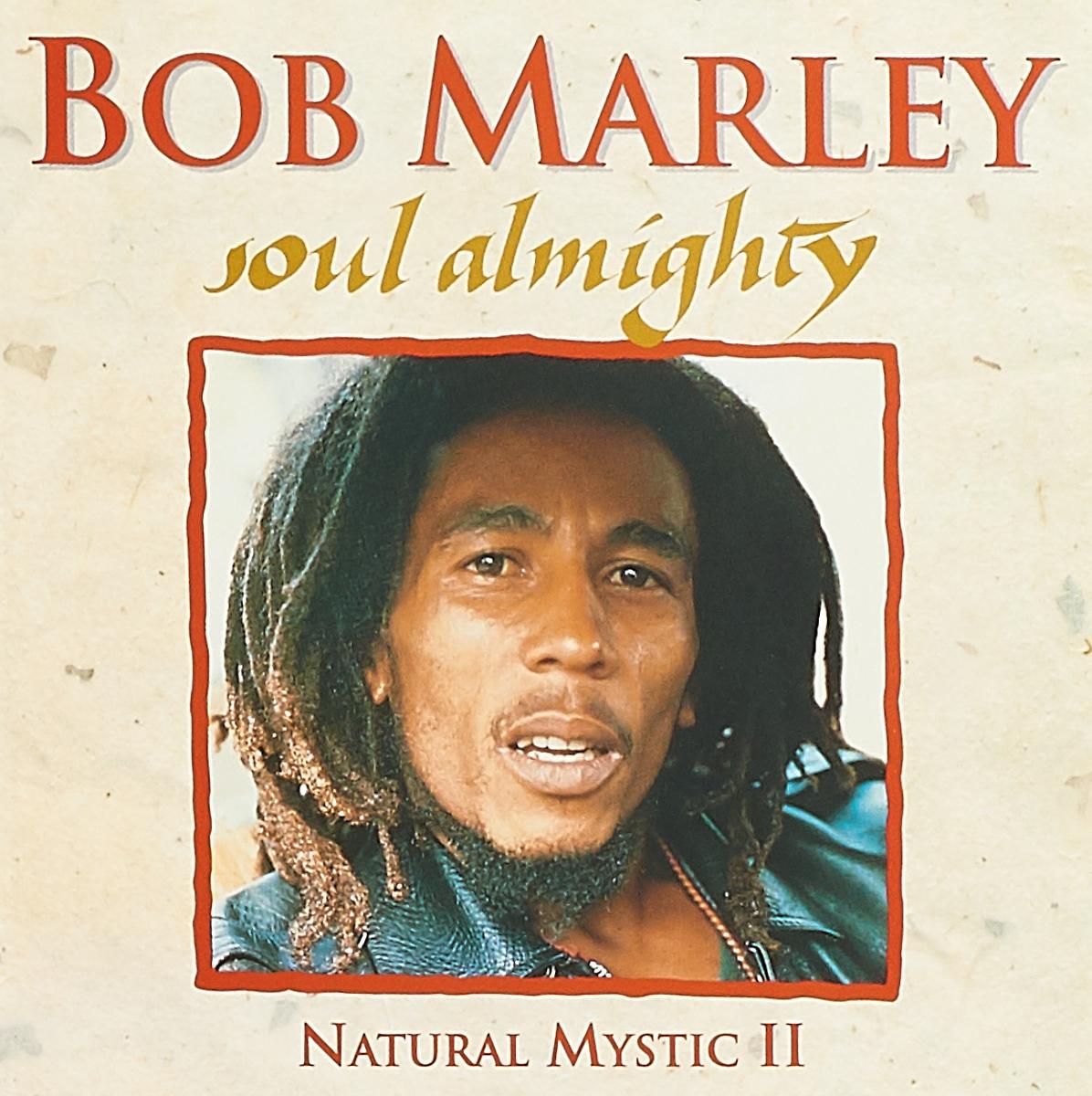 Боб Марли Bob Marley. Soul Almighty - Natural Mystic the almighty the almighty blood fire