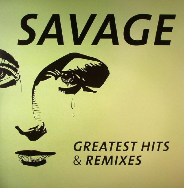 Savage Savage. Greatest Hits & Remixes (LP) tale of us endless remixes 2 lp