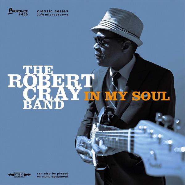 The Robert Cray Band The Robert Cray Band. In My Soul (LP) robert cray robert cray 4 nights of 40 years live 2 lp
