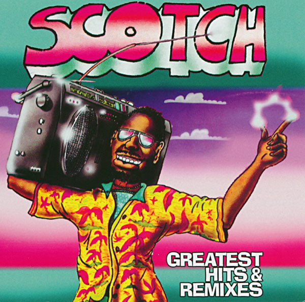 Scotch Scotch. Greatest Hits & Remixes (LP) scotch scotch greatest hits remixes