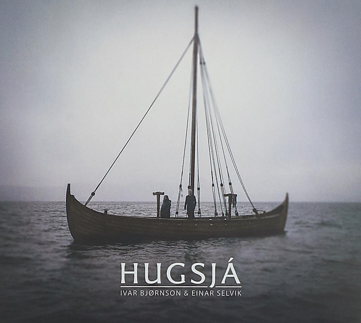 Ivar Bjornson,Einar Selvik Bjornson Ivar & Selvik Einar. HugsjA (CD) laane tiit ivar stukolkin