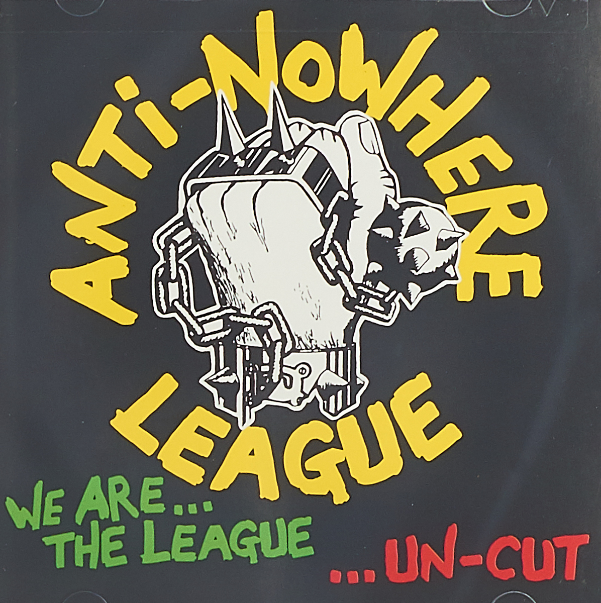 Anti Nowhere League Anti-Nowhere League. We Are... The League...Un-cut