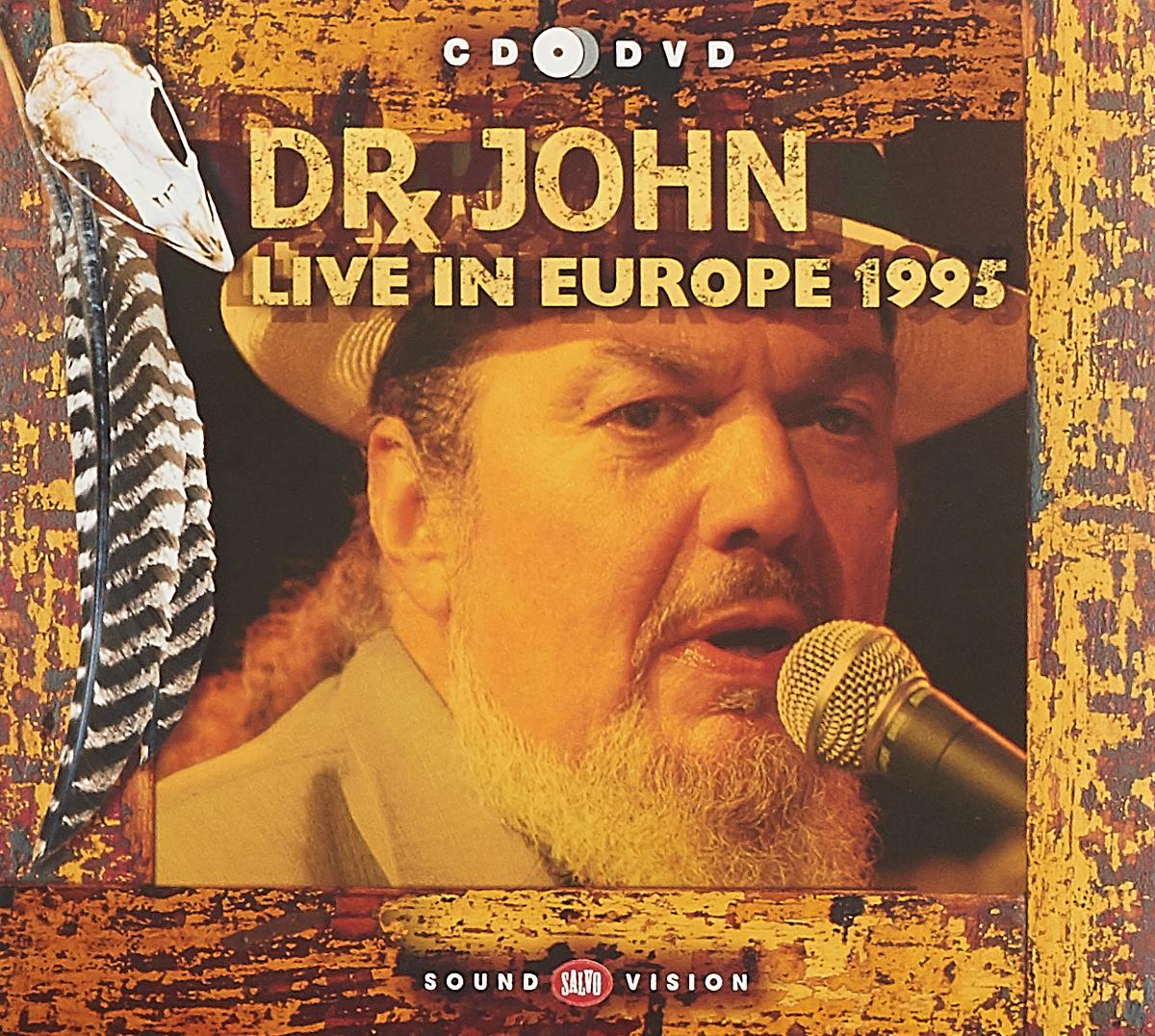 Доктор Джон Dr. John. Live in Europe 1995 (CD + DVD) джон фэхей john fahey live in tasmania