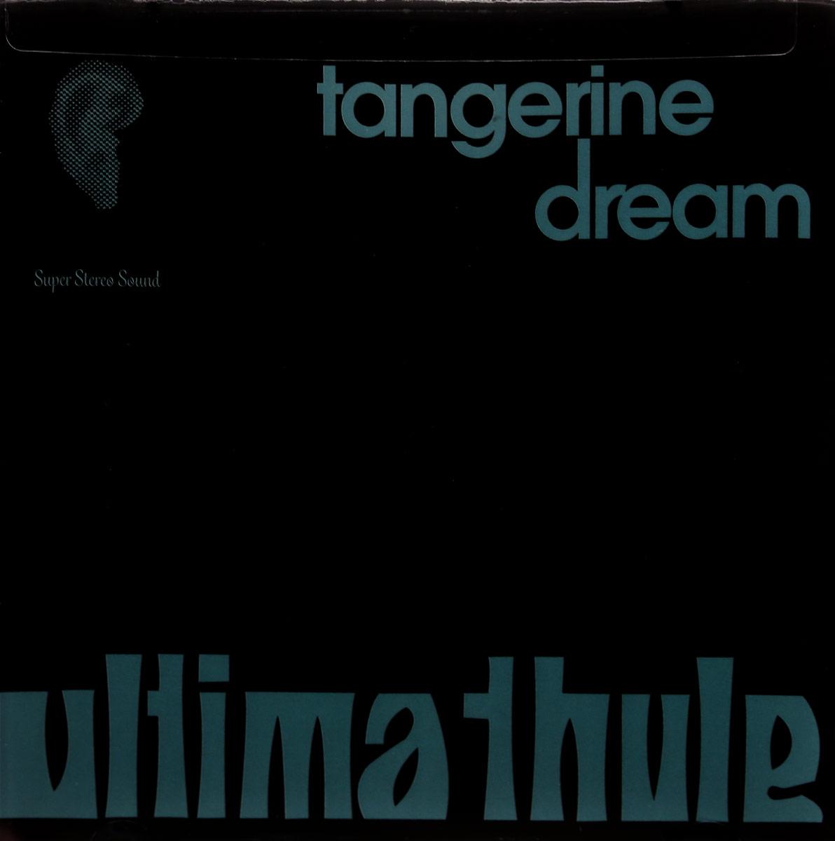 Tangerine Dream Tangerine Dream. Ultima Thule tangerine dream tangerine dream finnegans wake