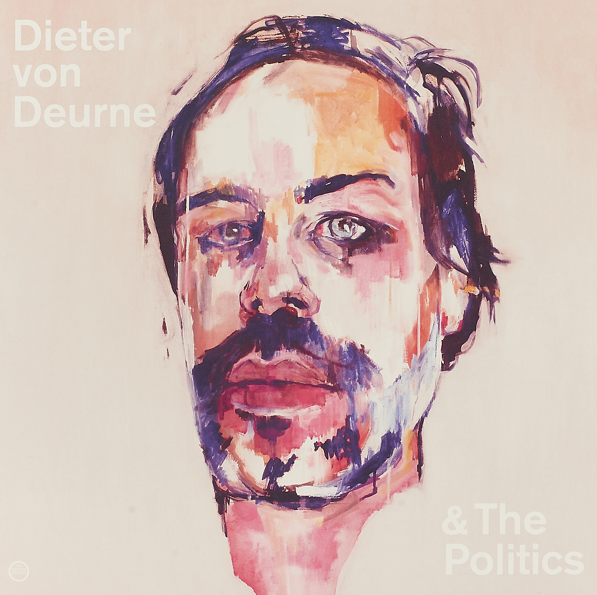Dieter Von Deurne And The Politics Dieter Von Deurne And The Politics. Dieter Von Deurne And The Politics (LP) may politics