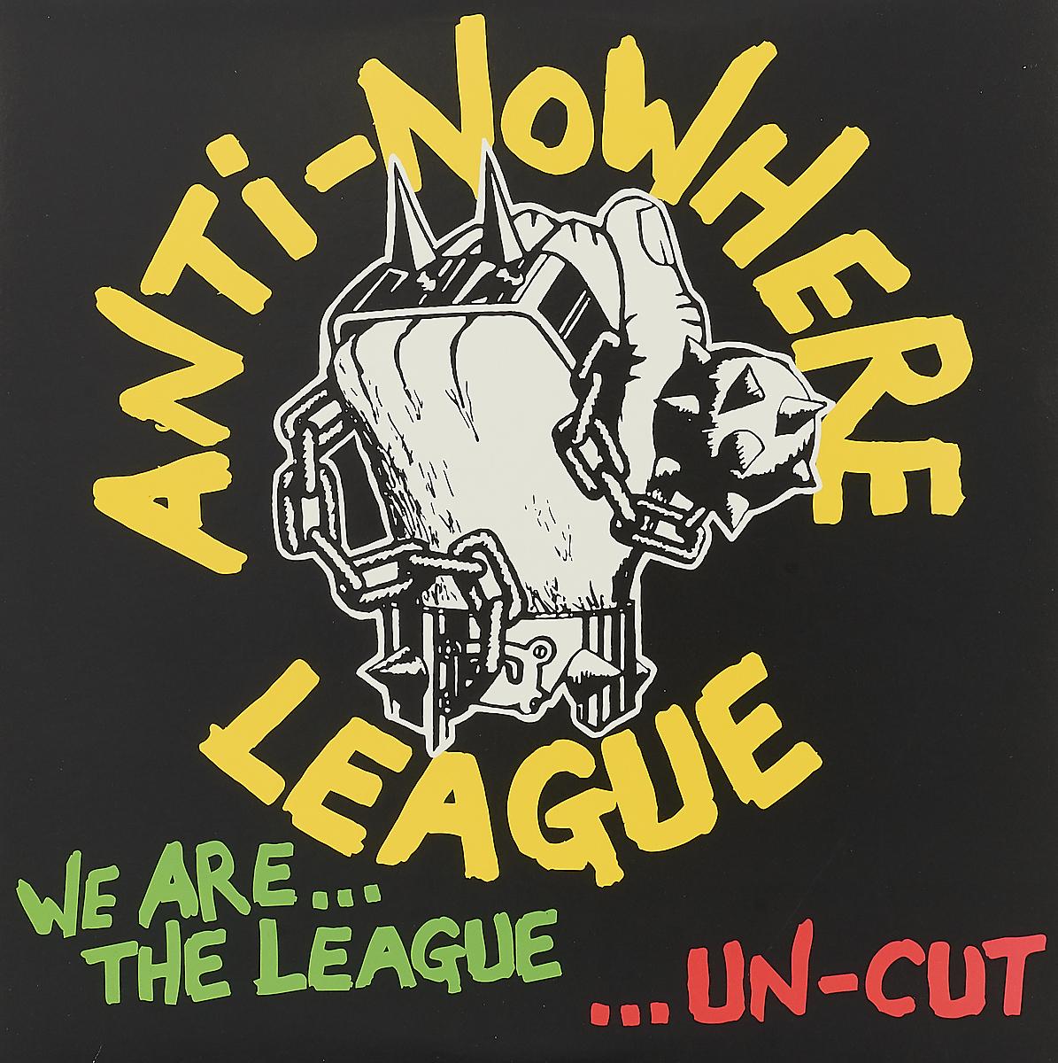 Anti Nowhere League Anti-Nowhere League. We Are... The League...Un-cut (LP)