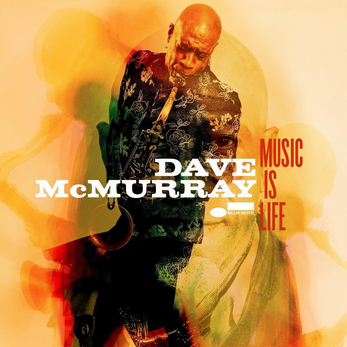 Dave McMurray Dave McMurray. Music Is Life dave brubeck dave brubeck quartet time out time further out 2 lp