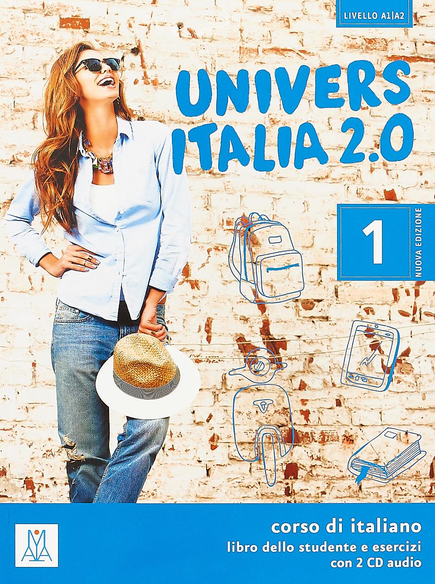 UniversItalia 2.0: Libro dello studente e esercizi: Livello A1/A2 (+ 2 CD) nuovo espresso 1 libro dello studente e esercizi corso di italiano dvd rom