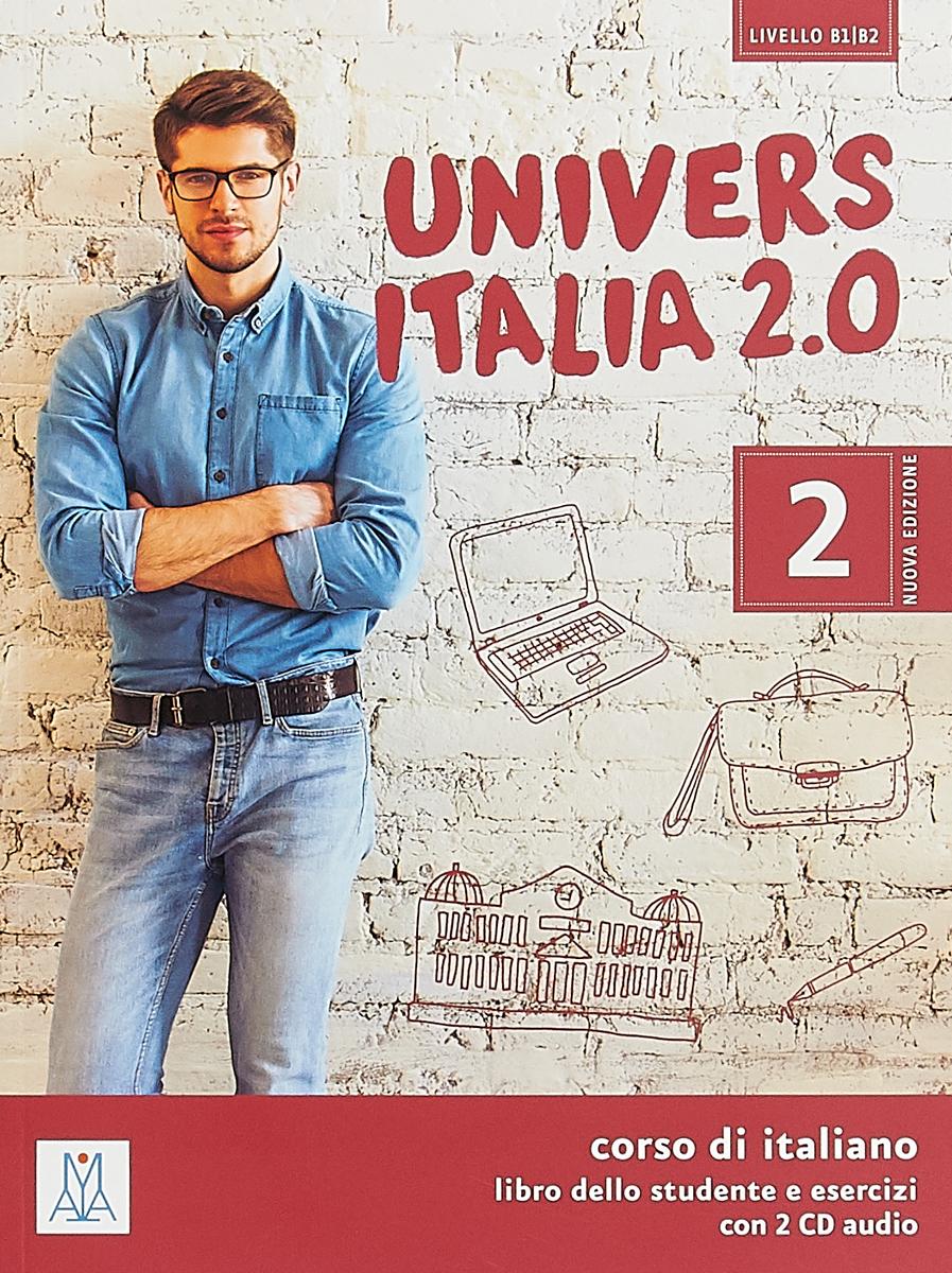 UniversItalia 2.0: Libro dello studente e esercizi: Livello B1/B2 (+ 2 CD) bali maria dei irene nuovo espresso 4 libro dello studente e esercizi cd audio
