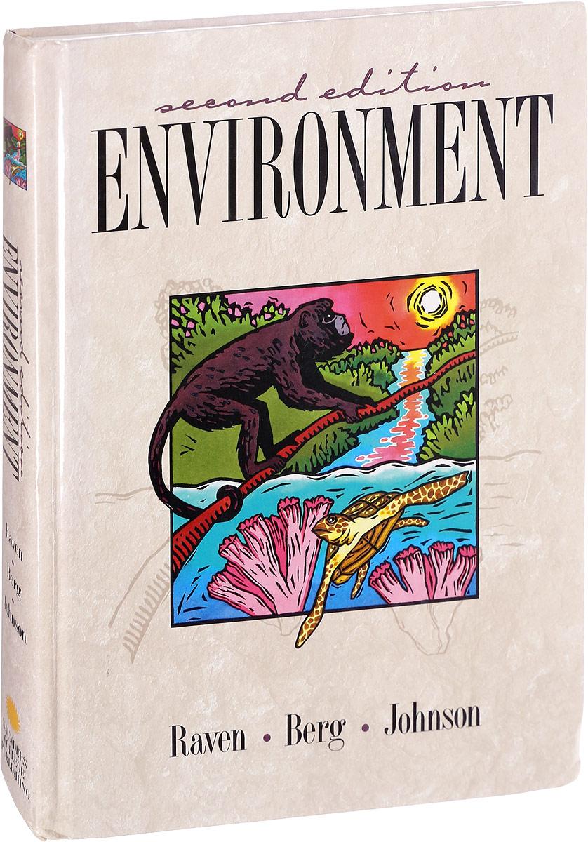 P. Raven, L. Berg, G. Johnson Environment. Second Edition недорго, оригинальная цена