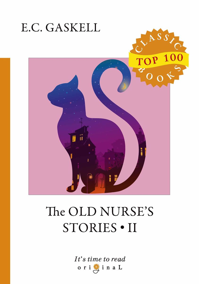 E. C. Gaskell The Old Nurse's Stories II gaskell e short stories ii