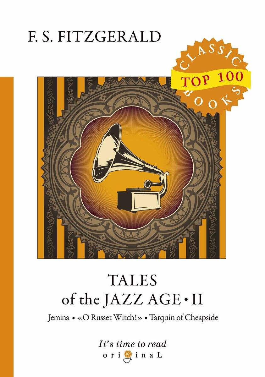 F. S. Fitzgerald Tales of the Jazz Age II f scott fitzgerald tales of the jazz age