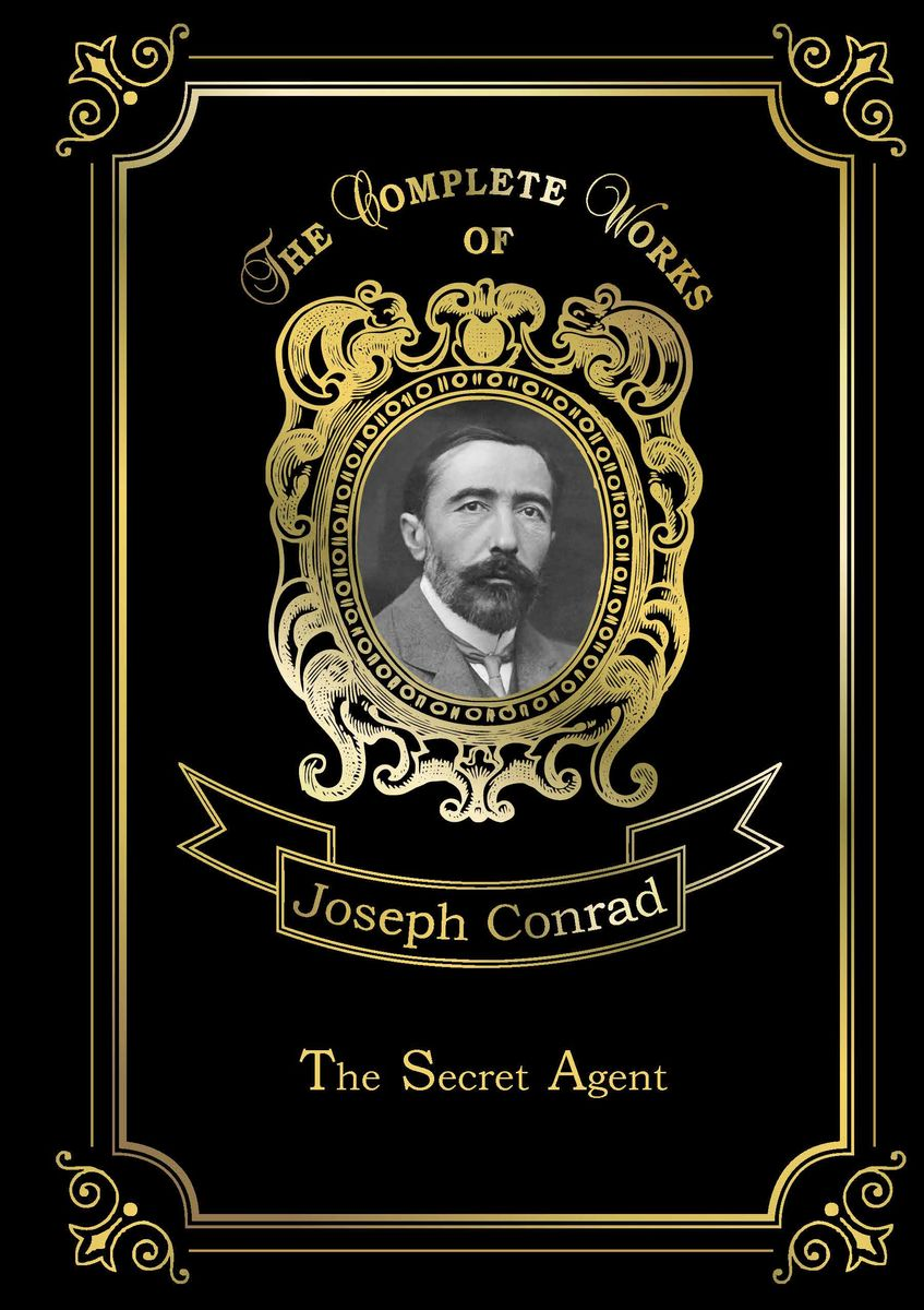 Joseph Conrad The Secret Agent conrad j the secret agent
