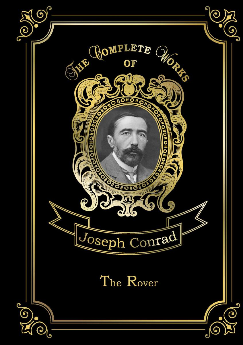 Joseph Conrad The Rover joseph conrad the rover