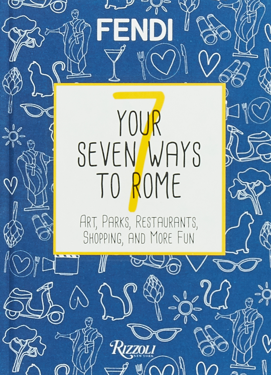 Your 7 Ways to Rome: Art, Parks, Restaurants, Shopping, and More Fun