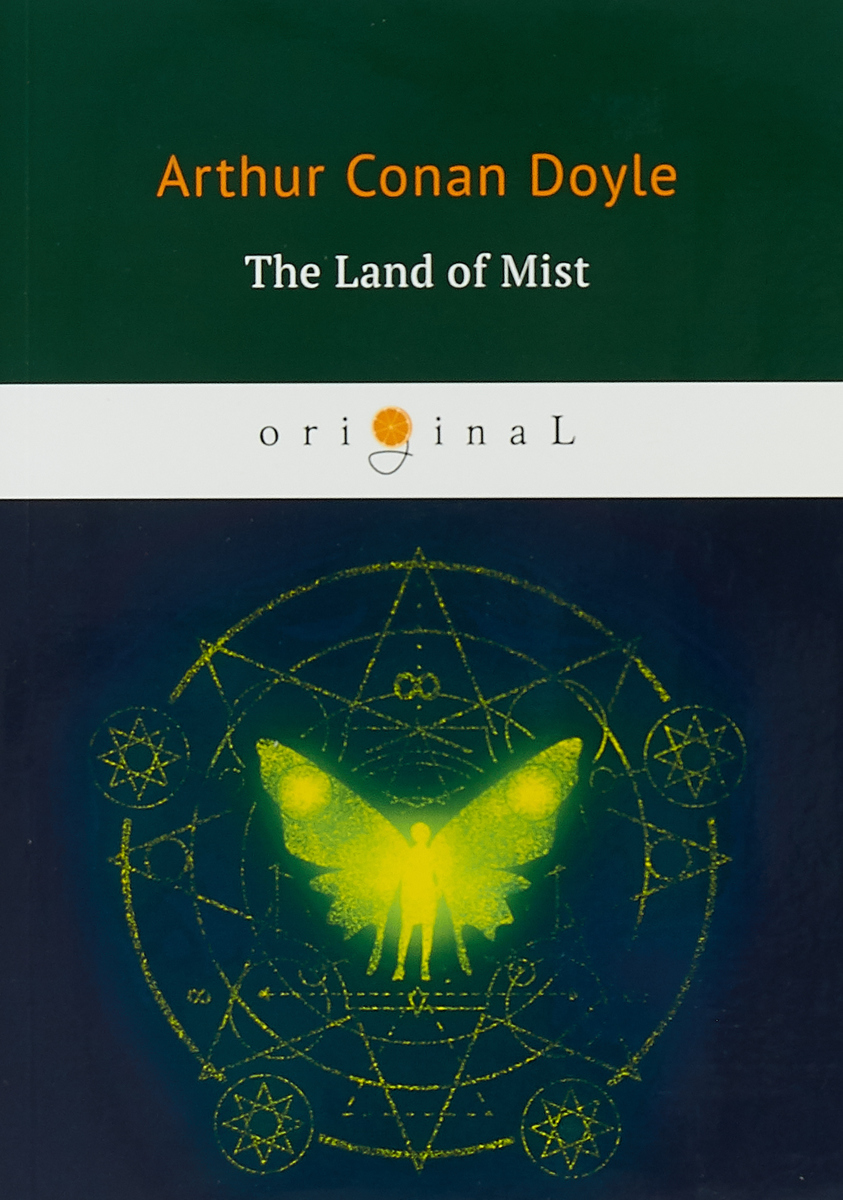 Arthur Conan Doyle The Land of Mists a c doyle the history of the spiritualism