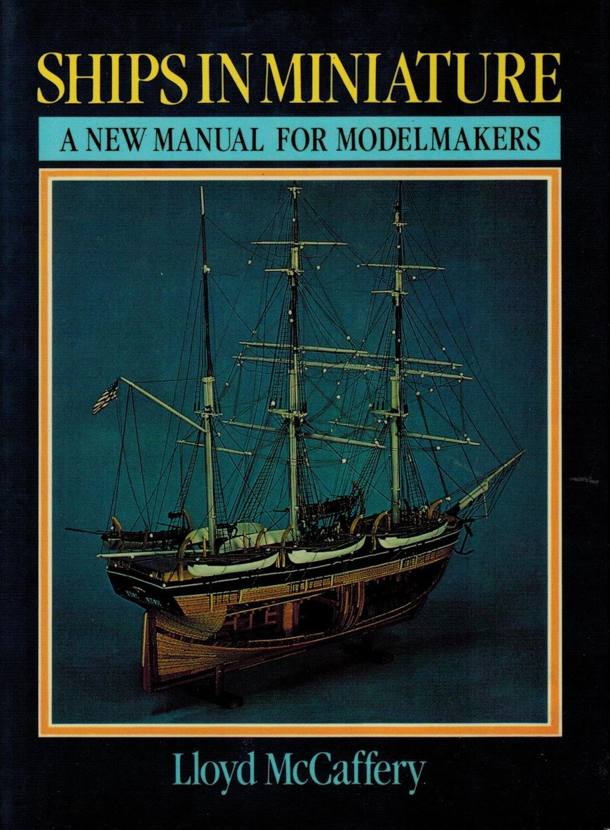Lloyd McCaffery Ships in Miniature: A New Manual for Modelmakers miniature kitchen electronic scale