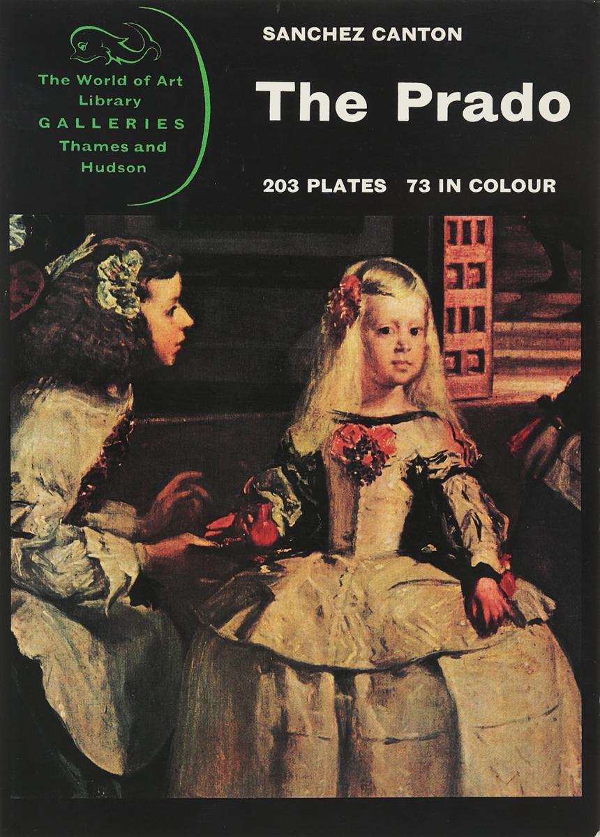 Sanchez Canton The Prado. 203 Plates, 73 in Color