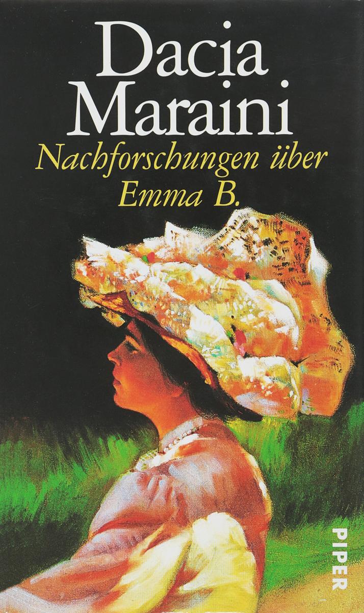 D. Maraini Nachforschungen uber Emma B. d maraini nachforschungen uber emma b