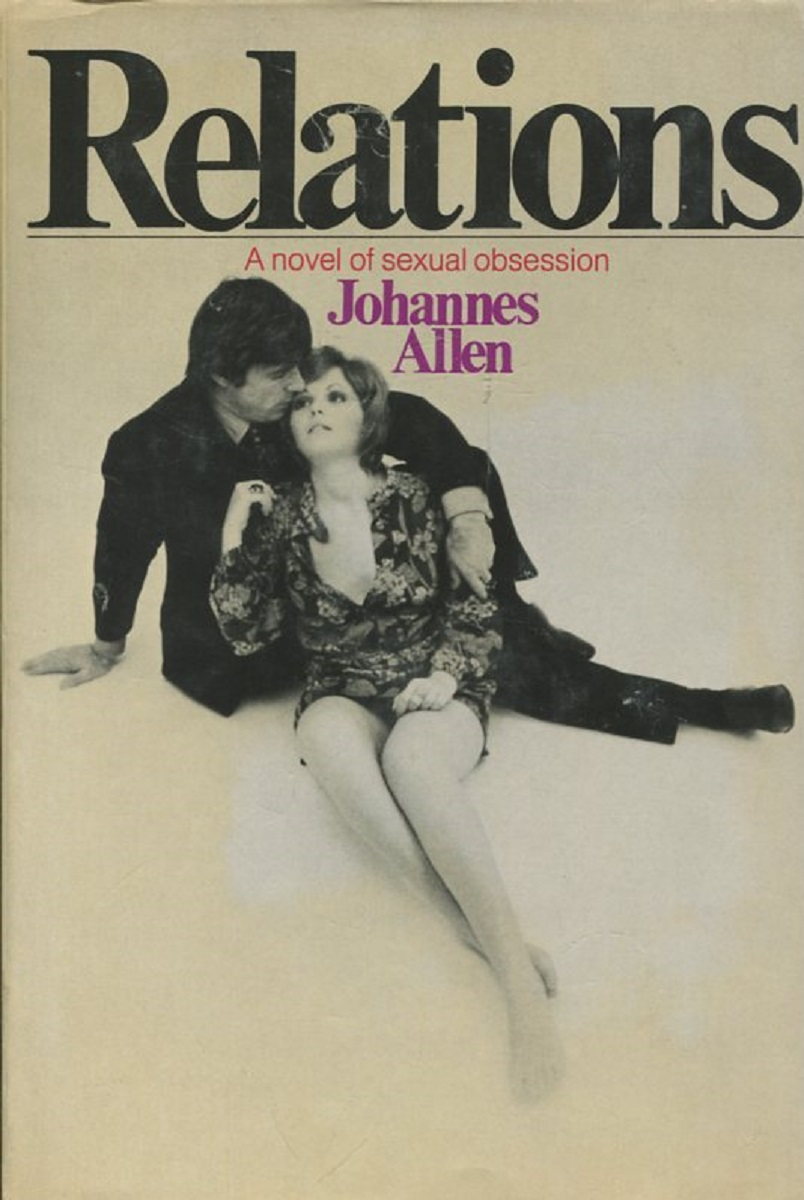Johannes Allen Relations. A novel of sexual obsession silent weapon a street soldier novel