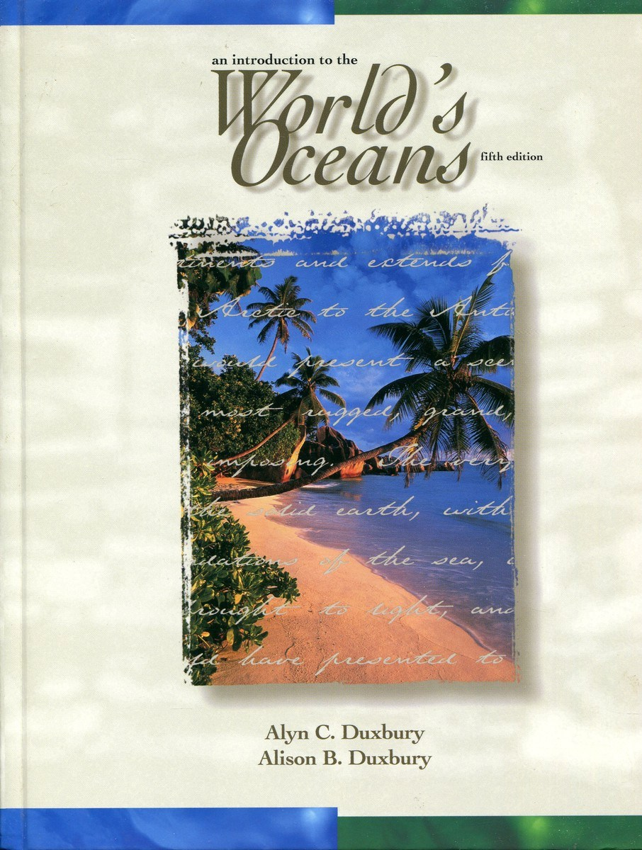 Alyn C. Duxbury, Alison B. Duxbury An Introduction to the World's Oceans lois rudnick p american identities an introductory textbook