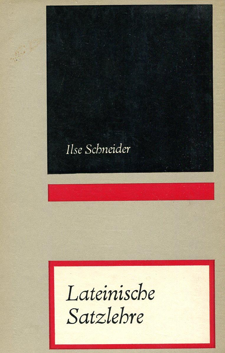 Ilse Schneider Lateinische Satzlehre ilse schneider das raum zeit problem bei kant und einstein