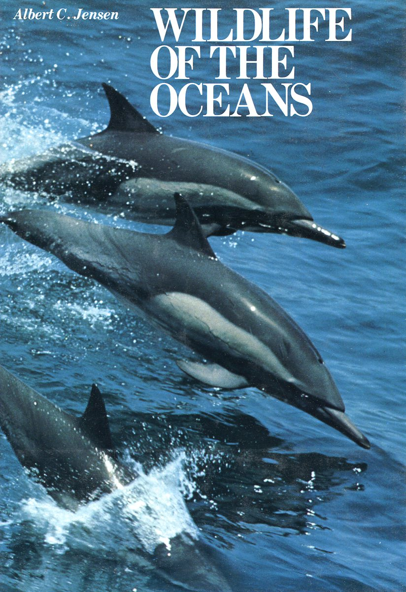 Albert C. Jensen Wildlife of the Oceans