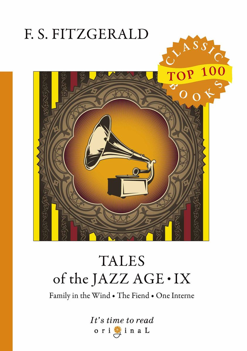 F. S. Fitzgerald Tales of the Jazz Age IX f scott fitzgerald tales of the jazz age