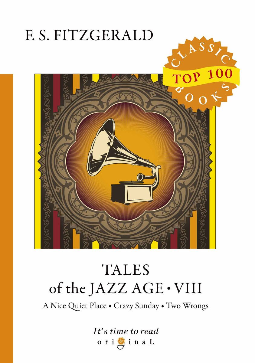 F. S. Fitzgerald Tales of the Jazz Age VIII f scott fitzgerald tales of the jazz age