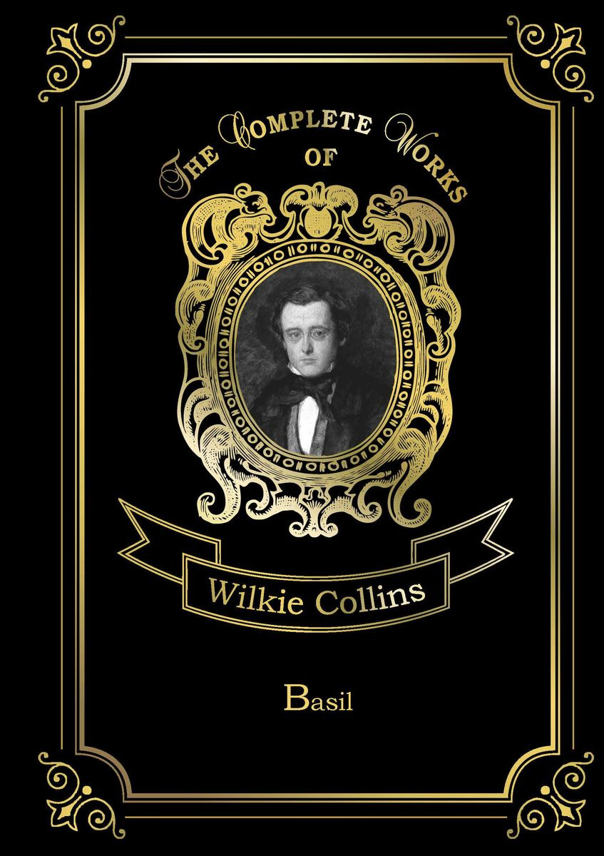 Wilkie Collins Basil collins wilkie hide and seek