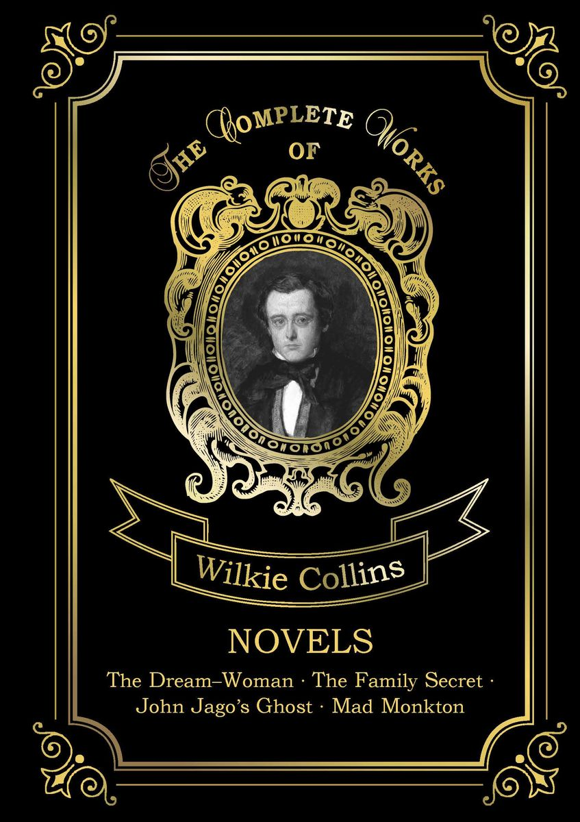 Wilkie Collins Wilkie Collins. Novels collins w john jago s ghost