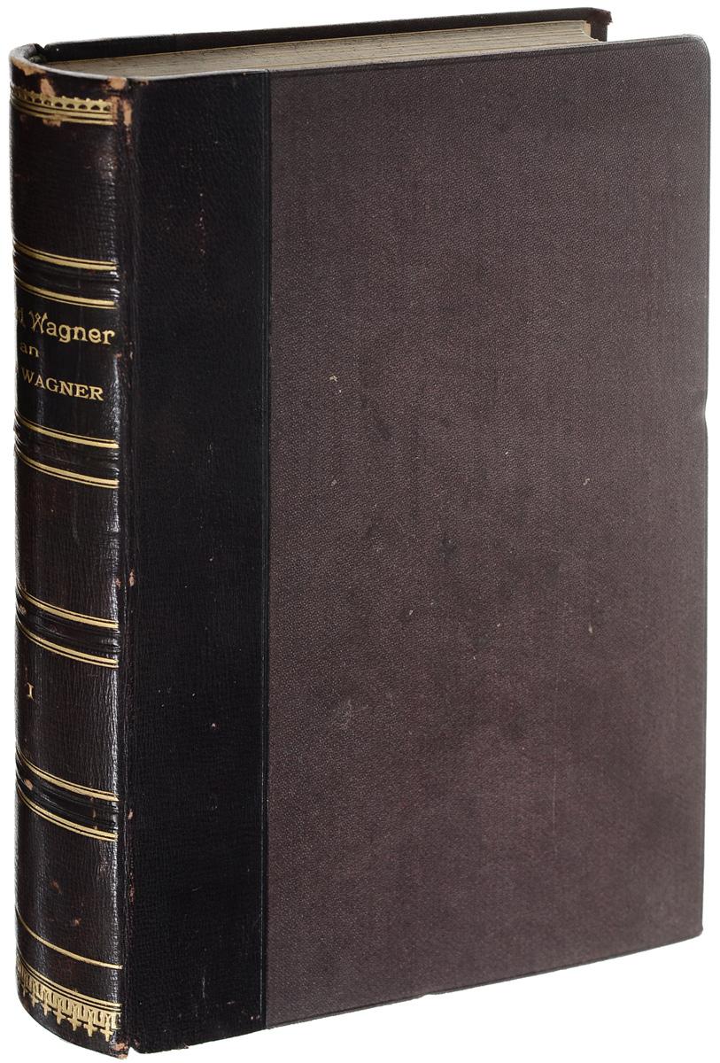 Richard Wagner an Minna Wagner richard wagner richard wagner an minna wagner vol 1 classic reprint