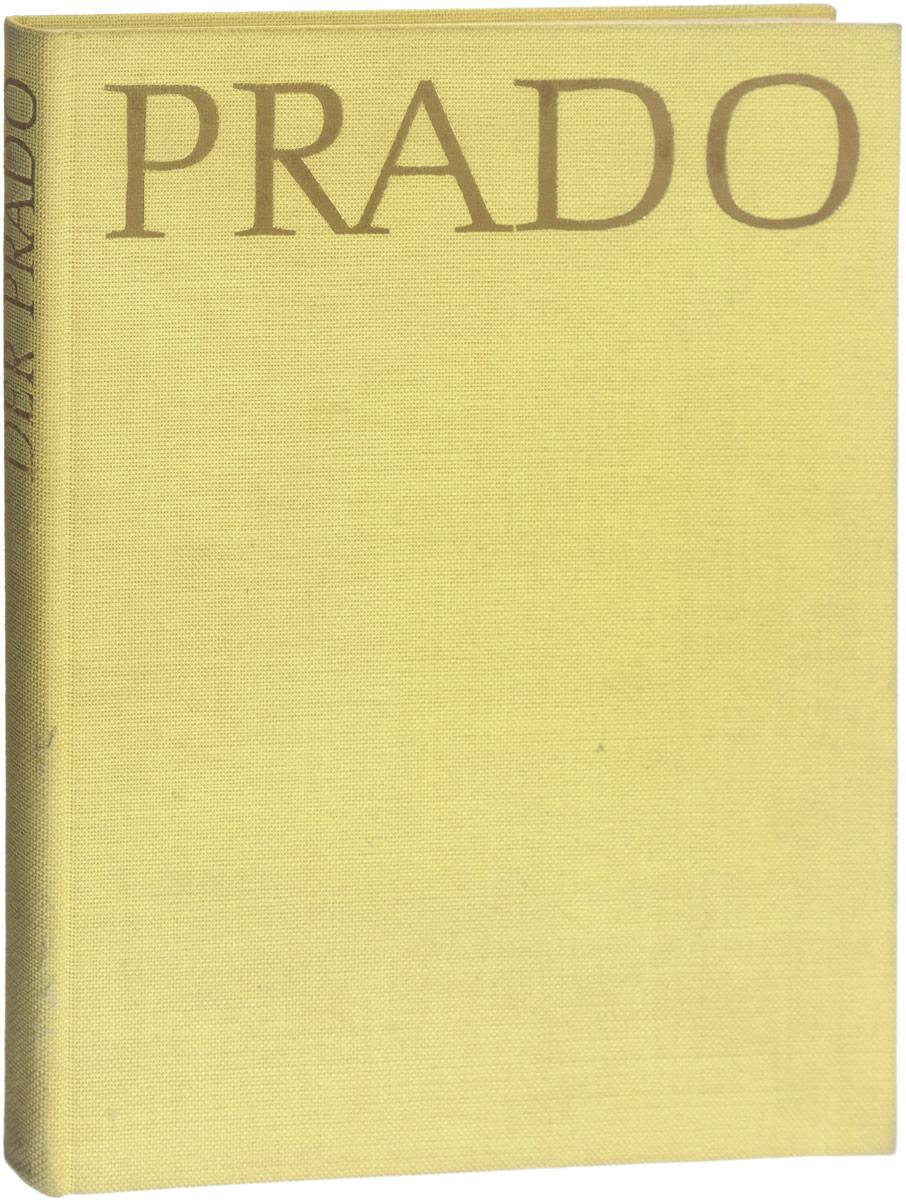 цена на Johannes Jahn Der Prado