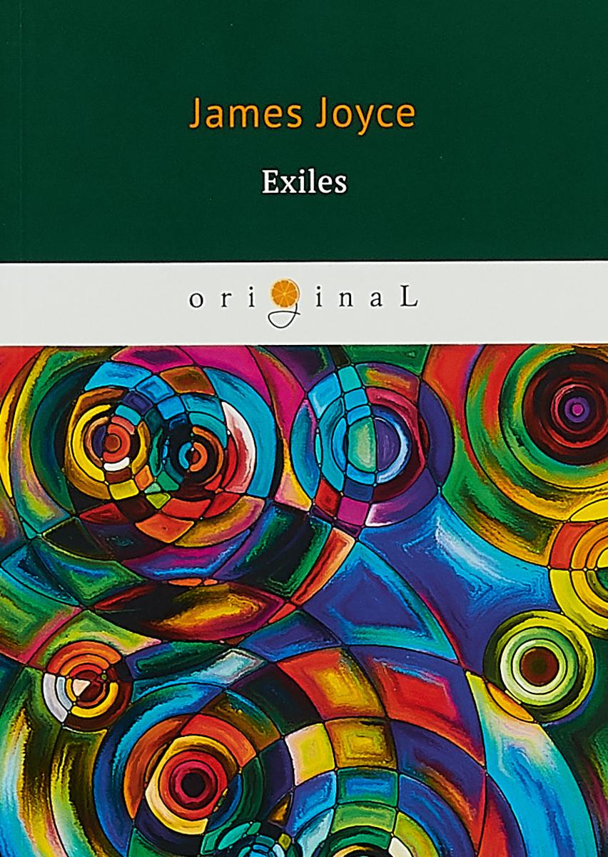 Joyce J. Exiles - Изгнанники. joyce james finnegans wake