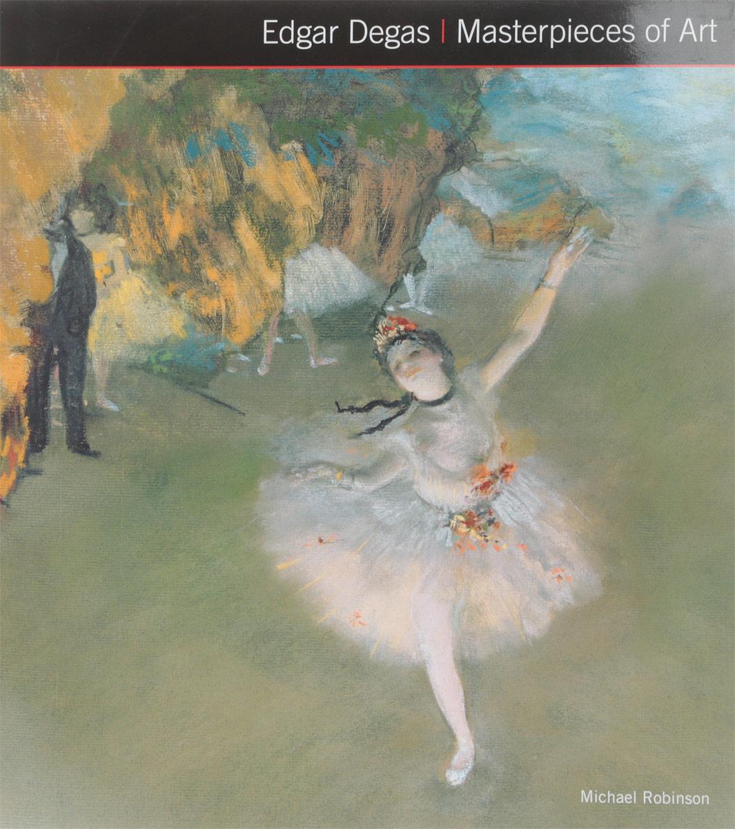 Edgar Degas Masterpieces of Art недорго, оригинальная цена