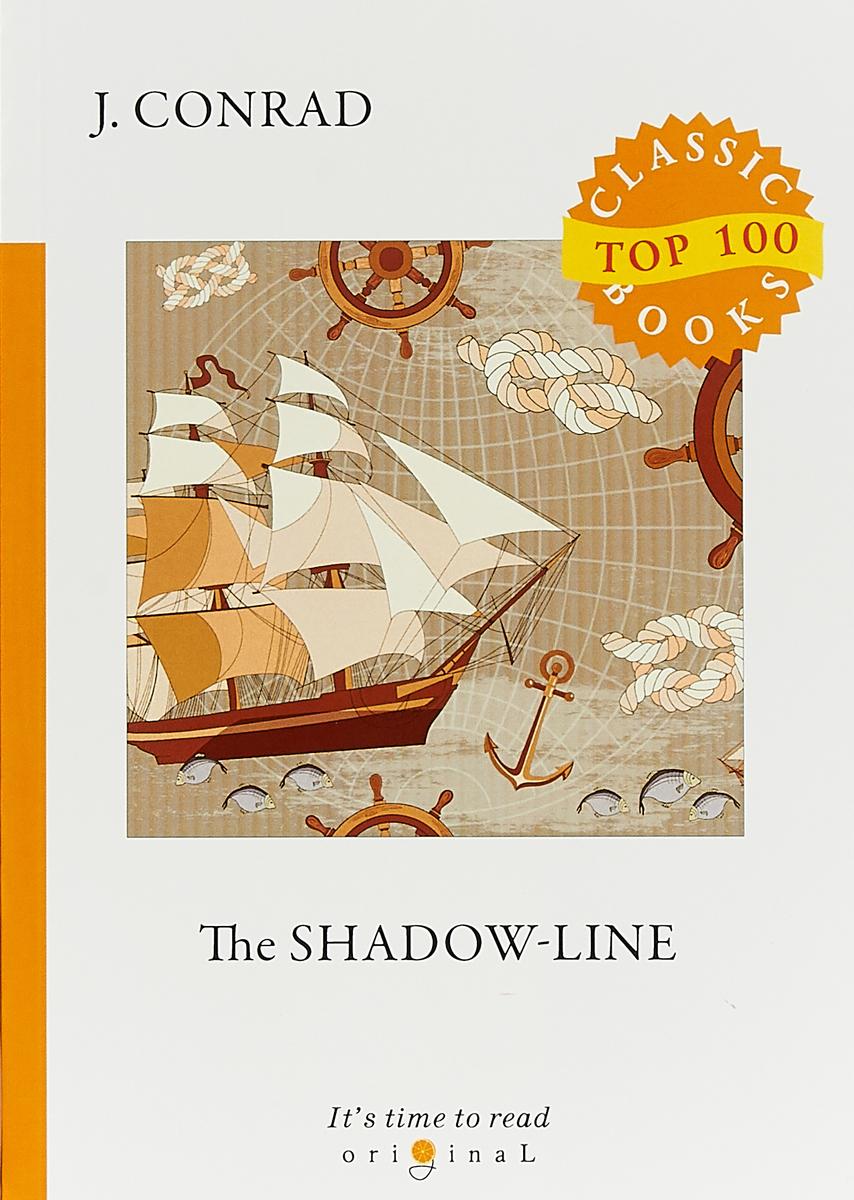 J. Conrad The Shadow-Line conrad j the shadow line