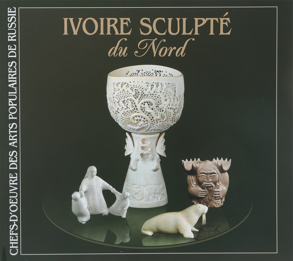 Северная резная кость / Ivoire Sculpte du Nord (на французском языке)