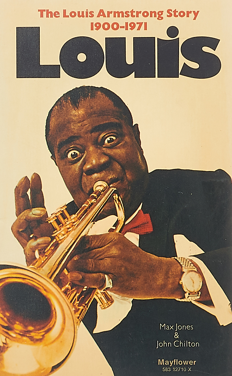 M. Jones, J. Chilton Louis.The Louis Armstrong Story 1900-1971 jr joshua jones the polly parker story
