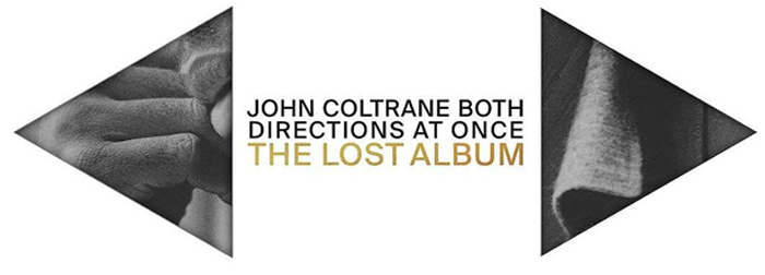 Джон Колтрейн John Coltrane. Both Directions At Once. The Lost Album (2 LP) джон колтрейн john coltrane giant steps the best of the early years 10 cd