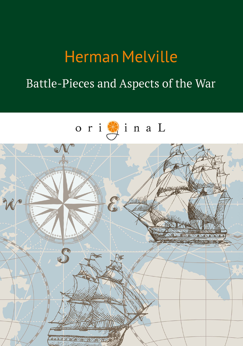 все цены на Herman Melville Battle-Pieces and Aspects of the War онлайн