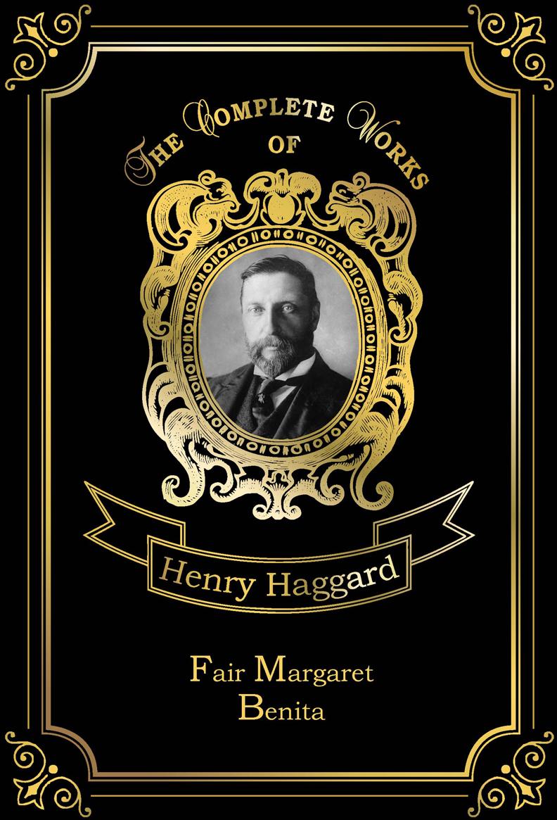 Henry Haggard Fair Margaret & Benita haggard h fair margaret