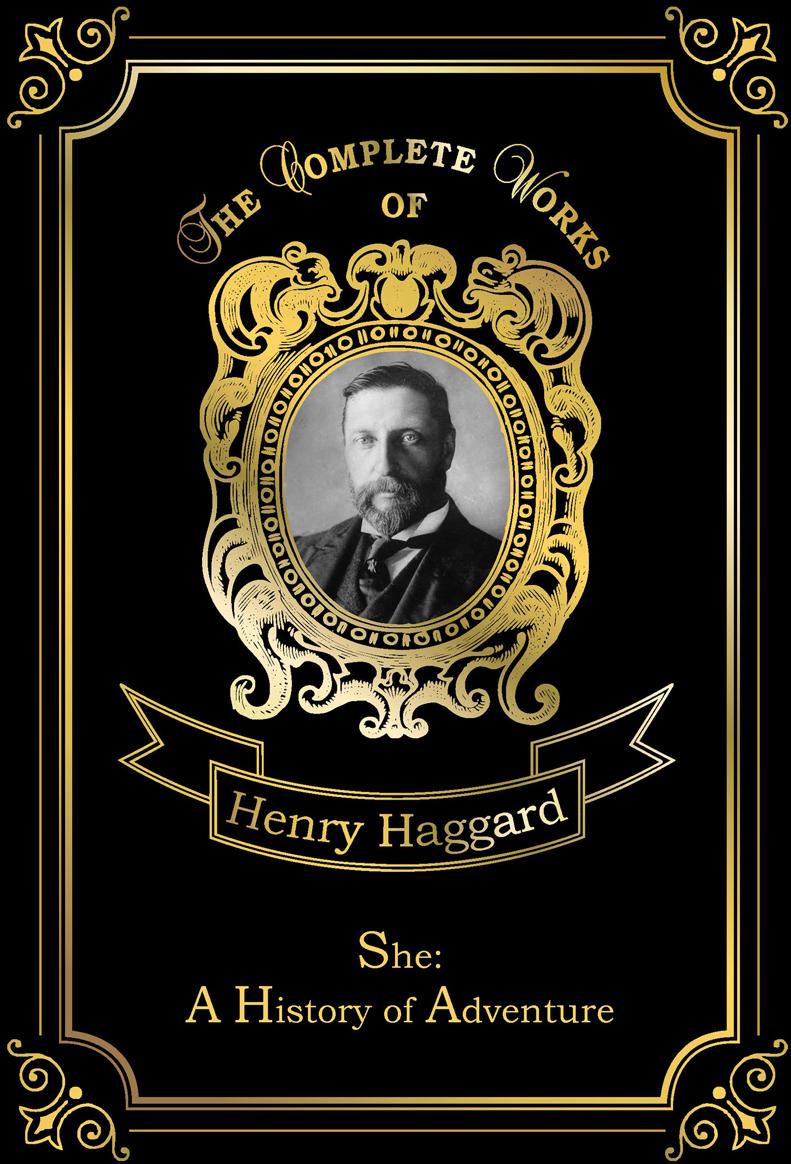 лучшая цена Haggard H.R. She: A History of Adventure